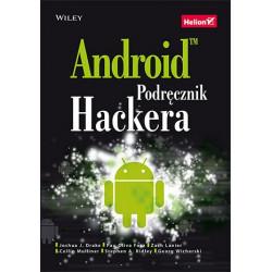 Android. Podręcznik hackera - Joshua J. Drake