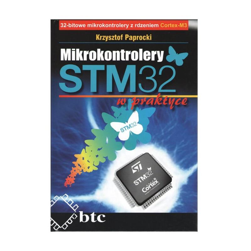 Mikrokontrolery STM32 w praktyce - Krzysztof Paprocki