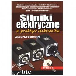 Silniki elektryczne w praktyce elektronika, wyd. 2 - Jacek Przepiórkowski