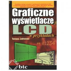 Graficzne wyświetlacze LCD w przykładach - Tomasz Jabłoński