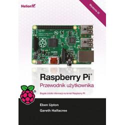 Raspberry Pi. Przewodnik użytkownika. Wydanie III - Gareth Halfacree, Eben Upton