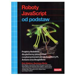 Roboty JavaScript od podstaw. Projekty NodeBots dla platformy Johnny-Five