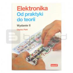 Elektronika, Od praktyki do teorii. Wydanie II - Charles Platt