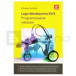 Lego Mindstorms EV3. Programming of robots - Wiesław Rychlicki