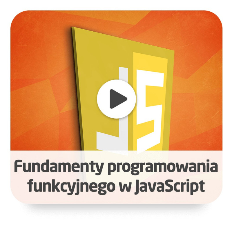 JavaScript function programming course - ON-LINE version*