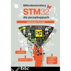 Mikrokontrolery STM32 dla początkujących - Aleksander Kurczyk - twarda oprawa