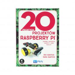 20 prostych projektów Raspberry Pi - R. Santos, S. Santos
