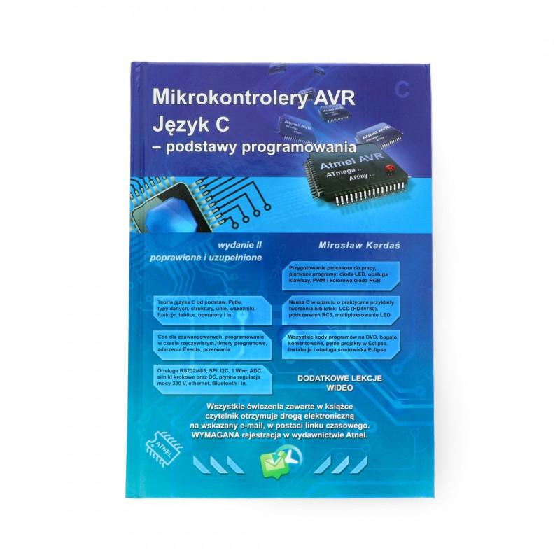 Mikrokontrolery AVR Język C Podstawy programowania wyd. II - M. Kardaś - twarda oprawa