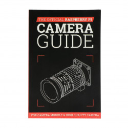 77/5000 The Official Raspberry Pi Camera Guide - the official guide for working with the camera