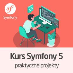 Kurs Symfony 5 - praktyczny projekt od podstaw - wersja ON-LINE
