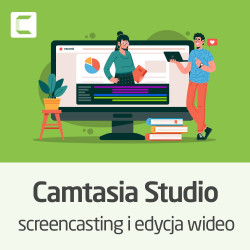 Kurs Camtasia Studio - screencasting i edycja wideo - wersja ON-LINE