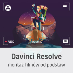DaVinci Resolve course - edditing films from scratch - ON-LINE version