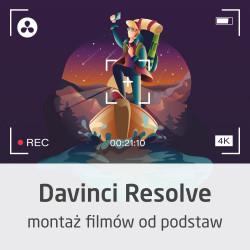 Kurs DaVinci Resolve - montaż filmów od podstaw - wersja ON-LINE