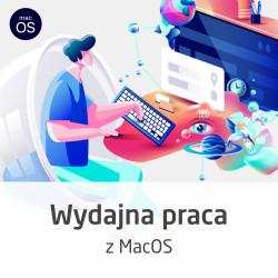Kurs Wydajna praca z MacOS - wersja ON-LINE