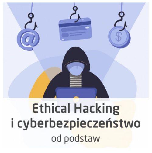 Kurs Ethical Hacking icyberbezpieczeństwo